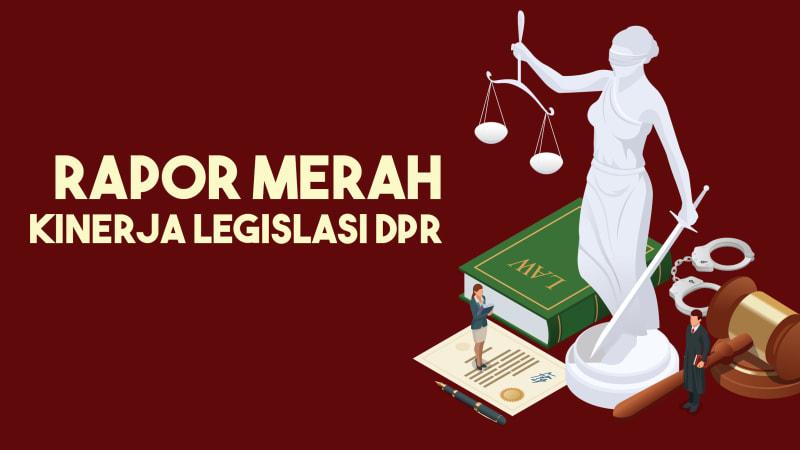 Rapor Merah Kinerja Legislasi DPR