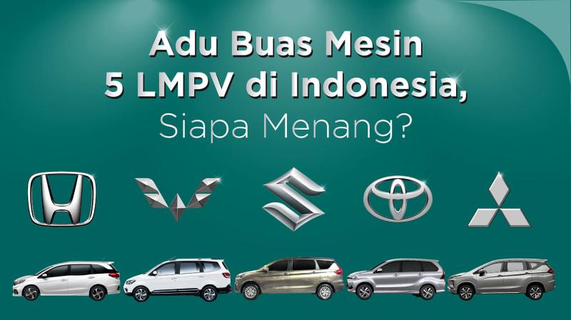 Adu Buas Mesin 5 LMPV di Indonesia