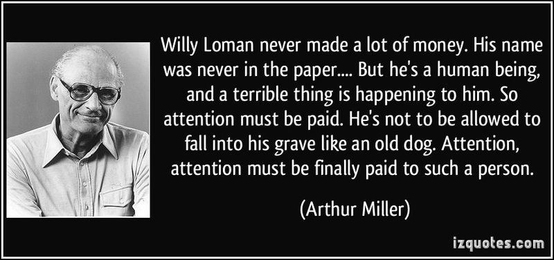 a character analysis of willy loman in death of a salesman by arthur miller Death of a salesman by arthur miller: summary willy loman though had a very good skill in carpentry adopts a job as a salesman so as to fulfill his american dream.