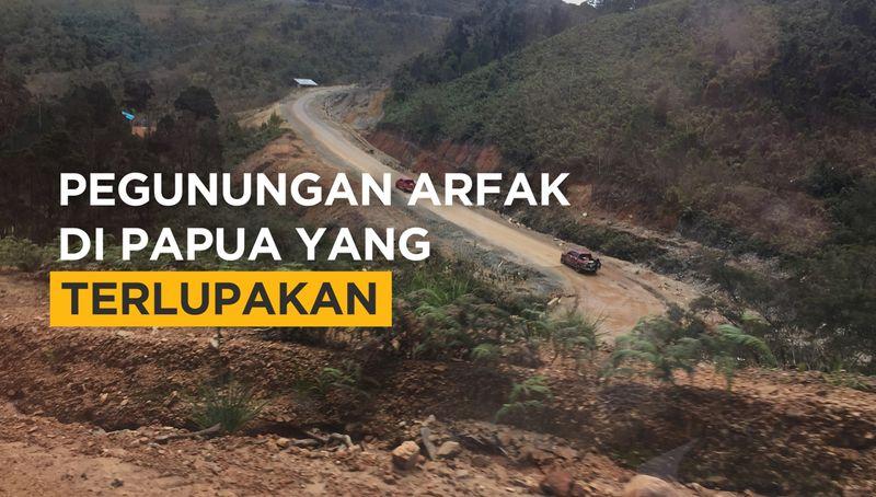 Pegunungan Arfak di Papua yang Terlupakan