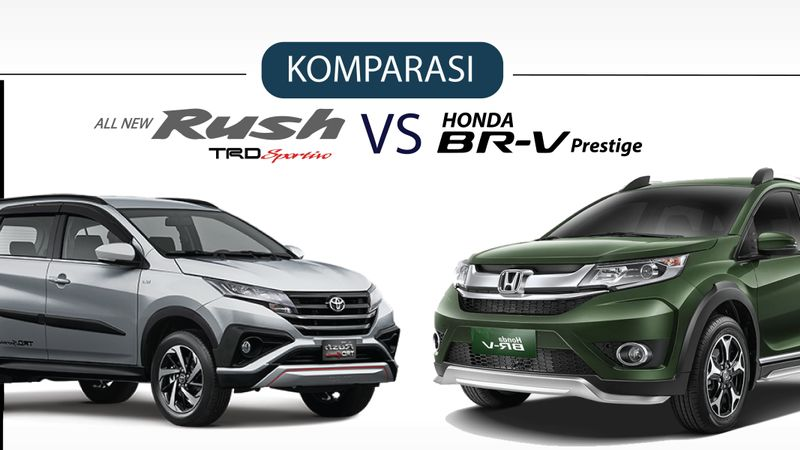 Komparasi all new Toyota Rush dan Honda BR-V.