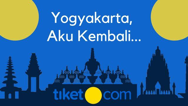 Cerita Lebaran: Kerinduan, Yogyakarta, dan tiket.com
