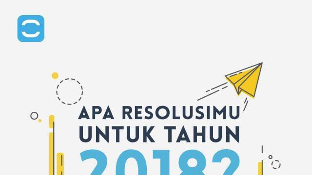 Tiga Resolusi Wajib di Tahun 2018!
