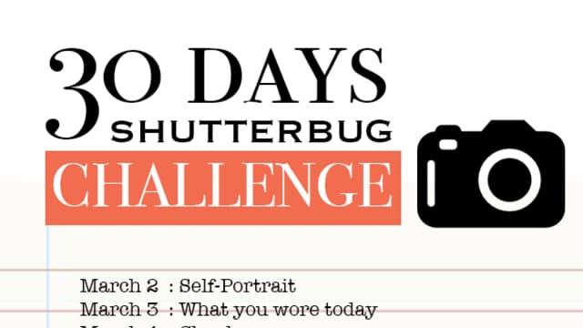I Challenge You: 30 Days Shutterbug!