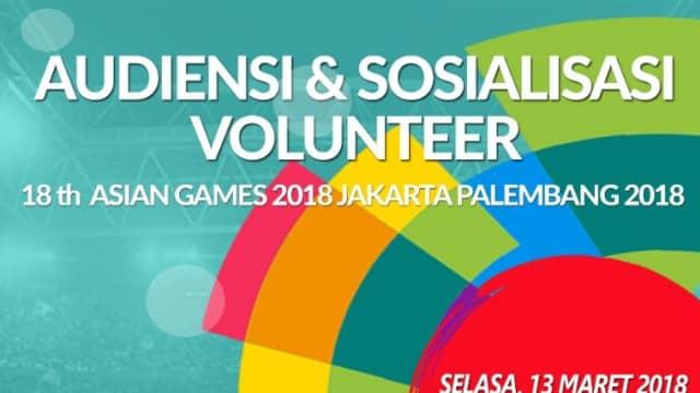 Mau Jadi Volunteer Asian Games? Yuk Ikut Acara Sosialisasinya Besok
