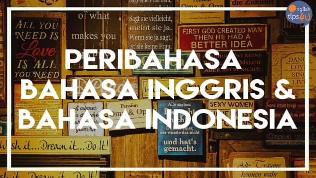 Padanan peribahasa bahasa Inggris dan bahasa Indonesia