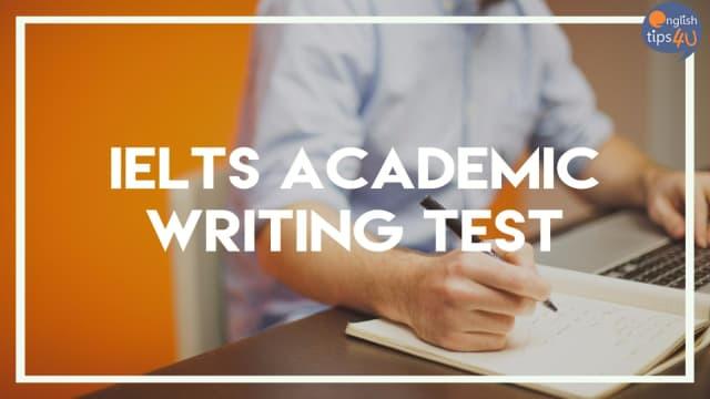 Academic Writing IELTS Test