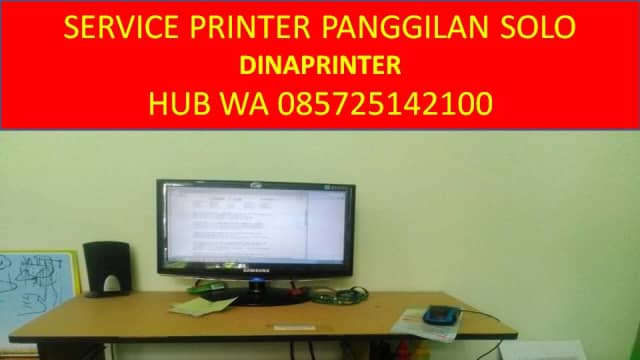 WA 085725142100, DINAPRINTER, Service Panggilan di Solo