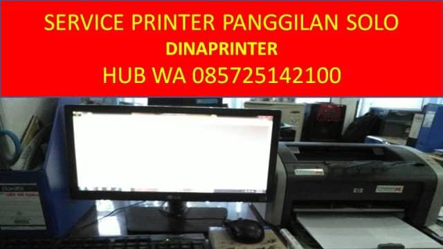WA 085725142100, DINAPRINTER, Jasa Service Komputer Panggilan di Solo