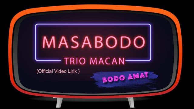 Lagu 'Masa Bodo' Sudah Ada Video Liriknya!