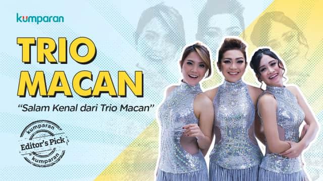 Salam Kenal dari Trio Macan