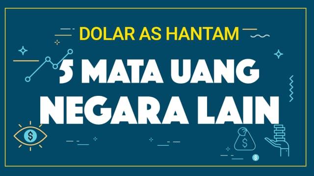 Infografik: Rupiah Tak Sendirian Dihantam Dolar AS