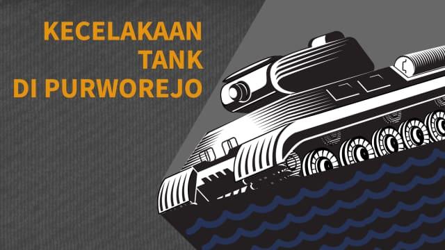 Yang Perlu Anda Tahu soal Tenggelamnya Tank di Purworejo