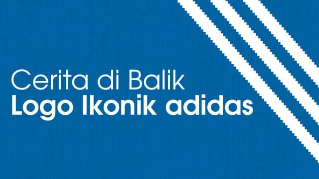 Infografik: Cerita di Balik Logo Ikonik adidas