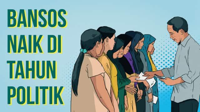 Infografik: Anggaran Bansos Melonjak Jelang 2019