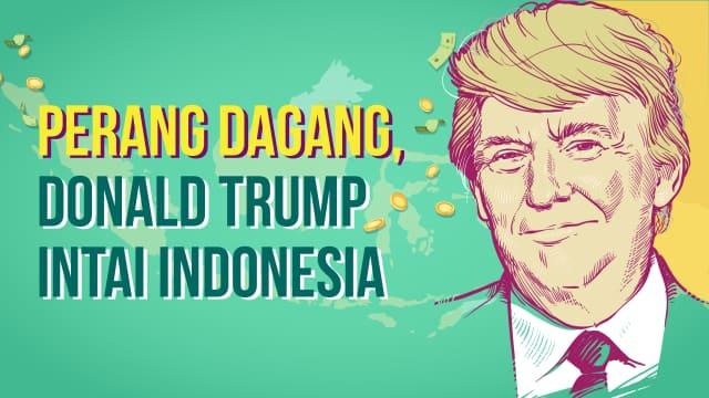 Infografik: Indonesia Anak Bawang, Perlukah Diperangi Oleh Trump?