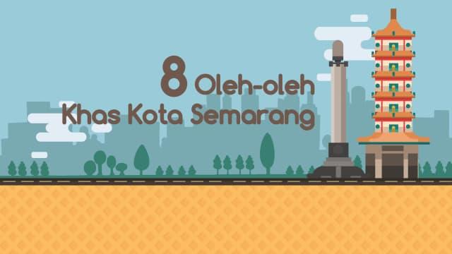 Infografik: 8 Oleh-oleh Khas Kota Semarang