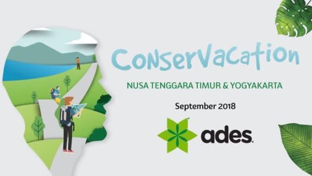 Conservacation, ADES Ajak Milenial ikuti Konservasi Air dan Liburan