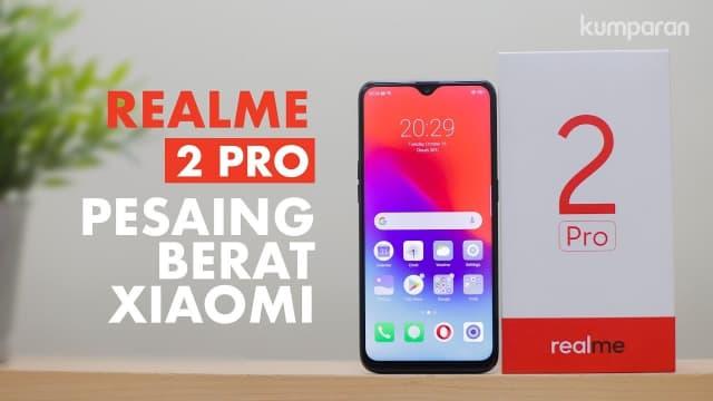 Video: Unboxing dan Hands-On Realme 2 Pro