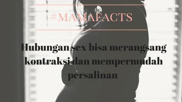 #Mamafacts : Hubungan sex bisa merangsang kehamilan