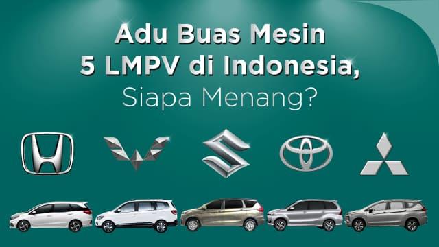 Adu Buas Mesin 5 LMPV di Indonesia, Siapa Menang?