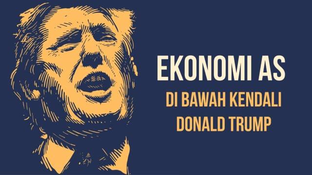 Infografik: Paradox Trump Pimpin Ekonomi AS