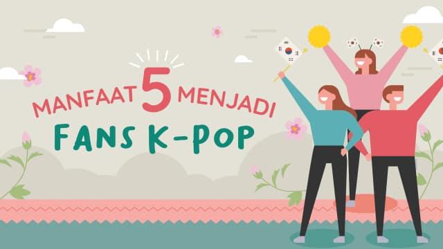 Infografik: 5 Manfaat yang Dirasakan Fans K-Pop