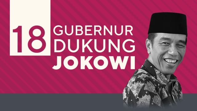 Infografik: Daftar Gubernur Pendukung Jokowi di Pilpres 2019