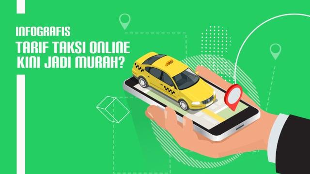 Dampak Permenhub Dicabut: Taksi Online Kini Jadi Murah?