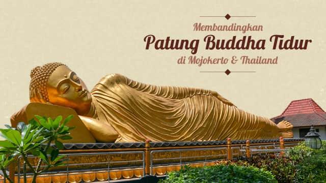 Infografik: Membandingkan Patung Buddha Tidur di Mojokerto & Thailand