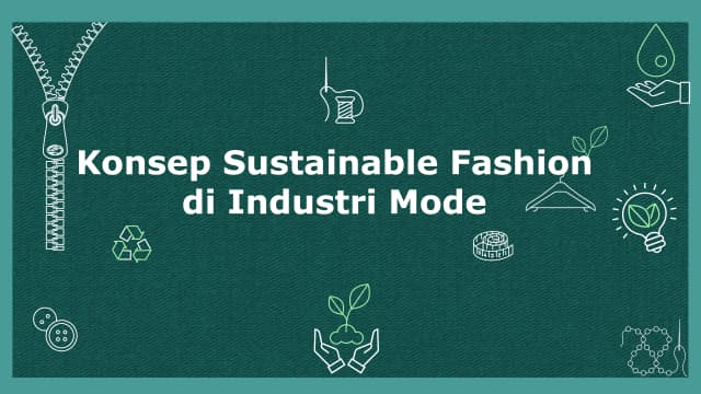 Infografik: Konsep Sustainable Fashion di Industri Mode