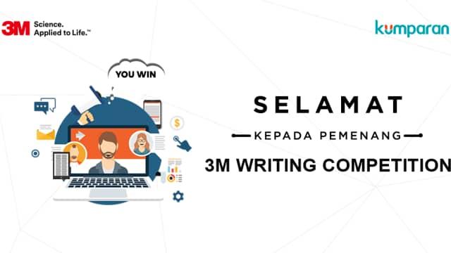 Selamat, Anda Pemenang 3M Writing Competition!
