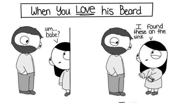 When You Love his Beard