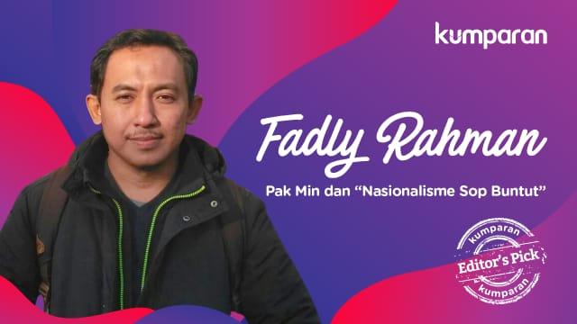"""Pak Min dan """"Nasionalisme Sop Buntut"""""""