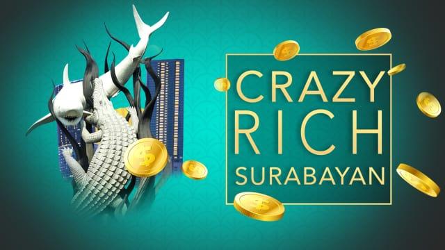 Infografik: Profil Para Crazy Rich Surabayan